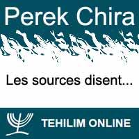 Perek Chira : Les sources disent