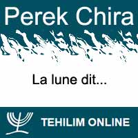 Perek Chira : La lune dit
