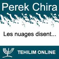 Perek Chira : Les nuages disent