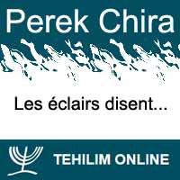 Perek Chira : Les éclairs disent