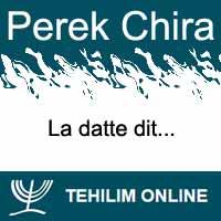 Perek Chira : La datte dit