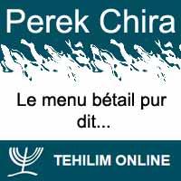 Perek Chira : Le menu bétail pur dit