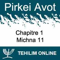 Pirkei Avot - Michna 11 - Chapitre 1