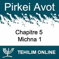 Pirkei Avot - Michna 1 - Chapitre 5
